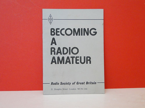 BECOMING A RADIO AMATEUR