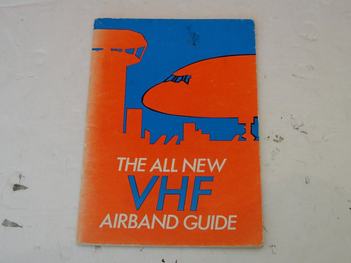 THE ALL NEW VHF AIRBAND GUIDE