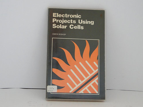 Electronic Projects Using Solar Cells
