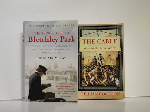 The Cable Wire to the new world and The secret life of Bletchley Park