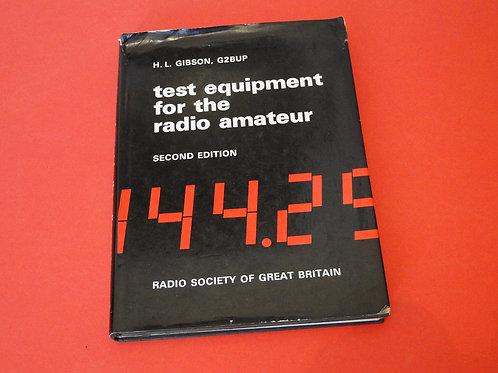 TEST EQUIPMENT FOR THE RADIO AMATEUR, 2ND EDITION