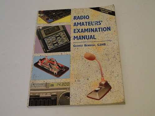 RADIO AMATEURS' EXAMINATION MANUAL, GEORGE BENBOW, G3HB
