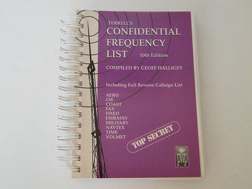 FERRELL'S CONFIDENTIAL FREQUENCY LIST 10TH EDITION, GEOFF HALLIGEY