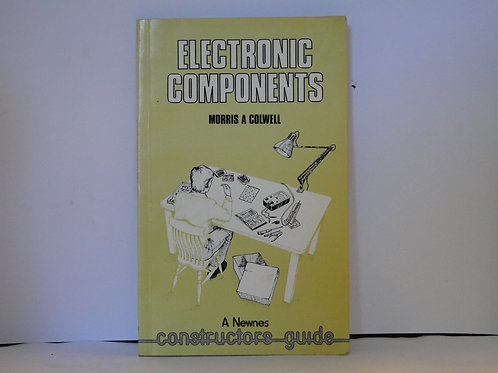 Electronic Components  Constructors Guide Newnes