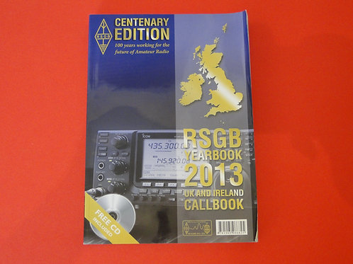 RSGB YEARBOOK 2013 UK & IRELAND CENTENARY EDITION