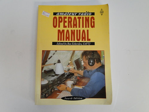 AMATEUR RADIO OPERATING MANUAL FOURTH EDITION