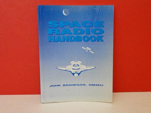 SPACE RADIO HANDBOOK, JOHN BRANEGAN, GM41HJ