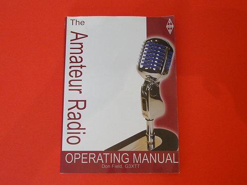 THE AMATEUR RADIO OPERATING MANUAL, DON FIELD, G3XTT