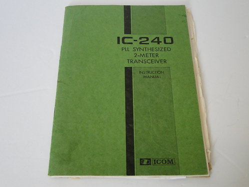 IC-240 PLL SYNTHESIZED 2M TRANSCEIVER INSTRUCTION MANUAL