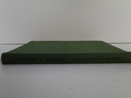 Handbook of Wireless Telegraphy - 1938 Vol 1