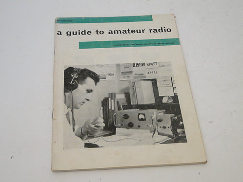A GUIDE TO AMATEUR RADIO, RSGB