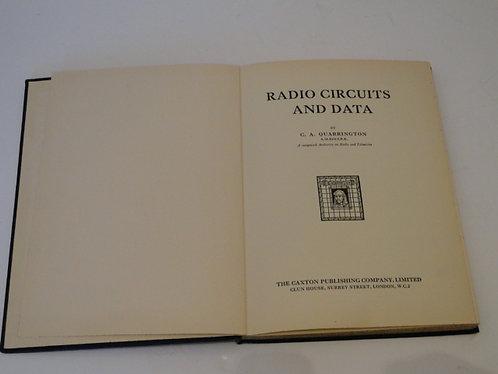RADIO CIRCUITS AND DATA BY C.A.QUARRINGTON