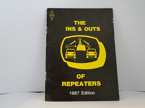The Ins & Outs Of Repeaters 1987