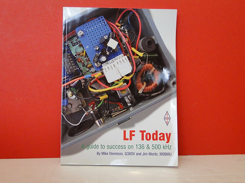 LF TODAY A GUIDE TO SUCCESS ON 136 &500 kHz
