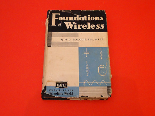 FOUNDATIONS OF WIRELESS, M.G SCROGGIE,   5th EDITION