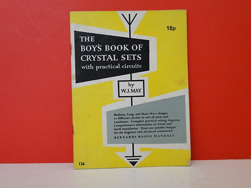THE BOY'S BOOK OF CRYSTAL SETS , W.J.MAY