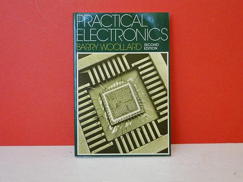 PRACTICAL ELECTRONICS 2ND EDITION BARRY WOOLLARD
