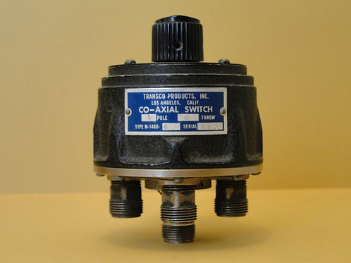 TRANSCO CO-AXIAL SWITCH TYPE M-1460  SN 280