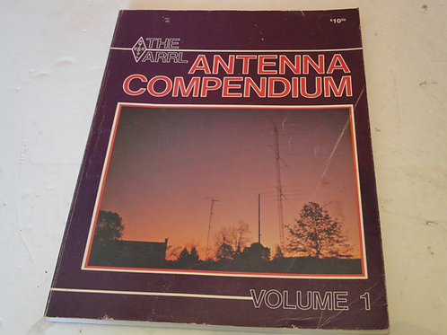 THE ARRL ANTENNA COMPENDIUM VOLUME 1