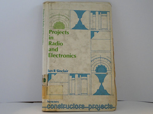 Projects in Radio and Electronics