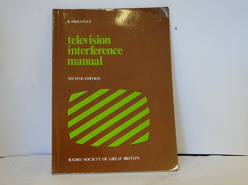Television Interference Manual 2nd Edition RSGB