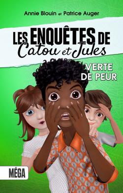 Les enquêtes de Catou et Jules, Verte de peur