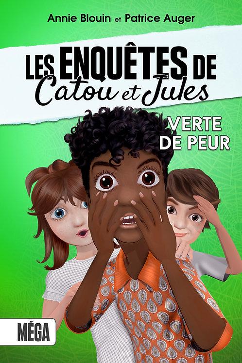 Les enquêtes de Catou et Jules - Verte de Peur