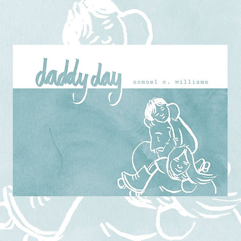 Daddy Day by Samuel C. Williams