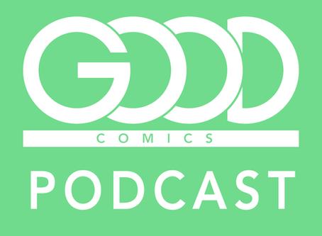 Good Comics Podcast Episode 1: Gareth A. Hopkins