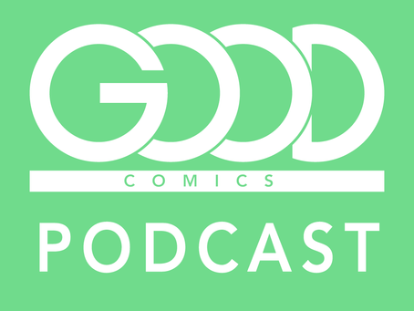 Good Comics Podcast Episode 1: Gareth A. Hopkins