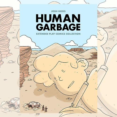 Human Garbage by Josh Hicks