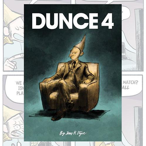Dunce#4 by Jens K Styve