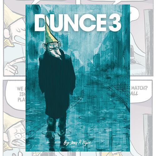 Dunce#3 by Jens K Styve