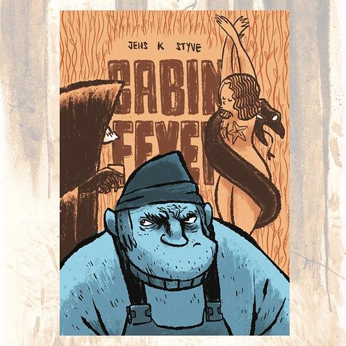 Cabin Fever by Jens K Styve