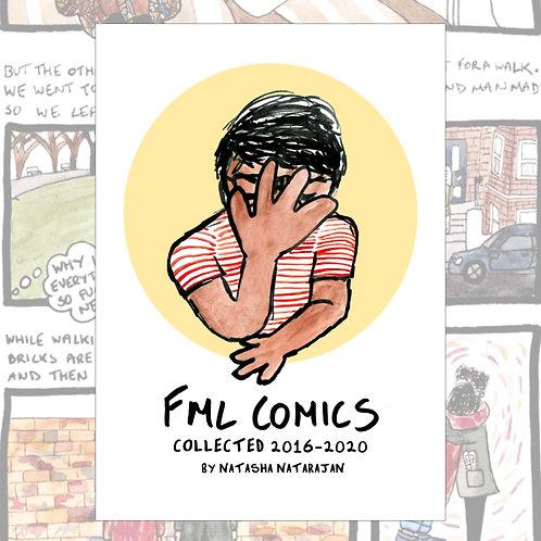 FML Comics Collected 2016-2020 by Natasha Natarajan