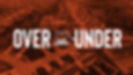 Over Under Series Title.png