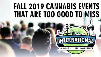 ICBC Comes Back to Canada And This International Cannabis Event Is Too Good To Miss!