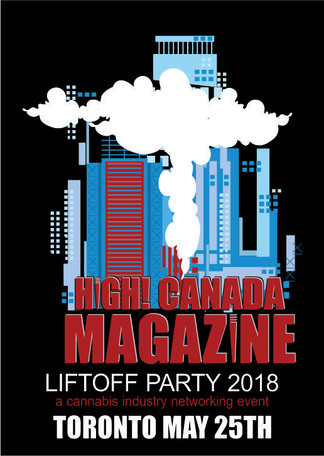 Liftoff Party Excitement Reigns Supreme as High! Canada Magazine Prepares for a Night of Cannabis In