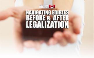 Navigating Edibles Before &  After Legalization