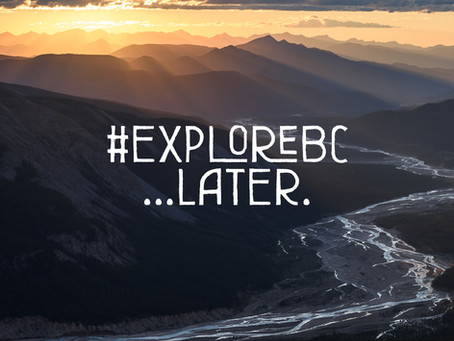 Dream of later, we are all connected to explore BC again!