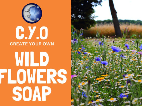 Create Your Own - Wild Flowers Soap