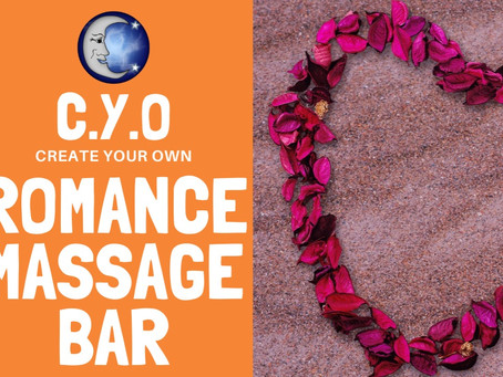 Create Your Own - Romance Massage Bar