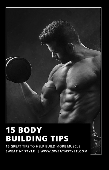 15 BODYBUILDING TIPS HELP BUILD MORE MUSCLES