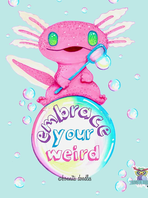Embrace your weird with FREE sticker