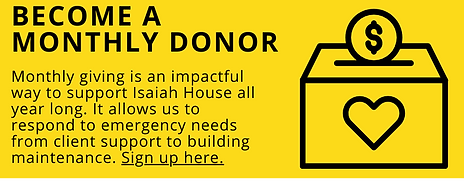Top Ways to Support Isaiah House monthly donor.png