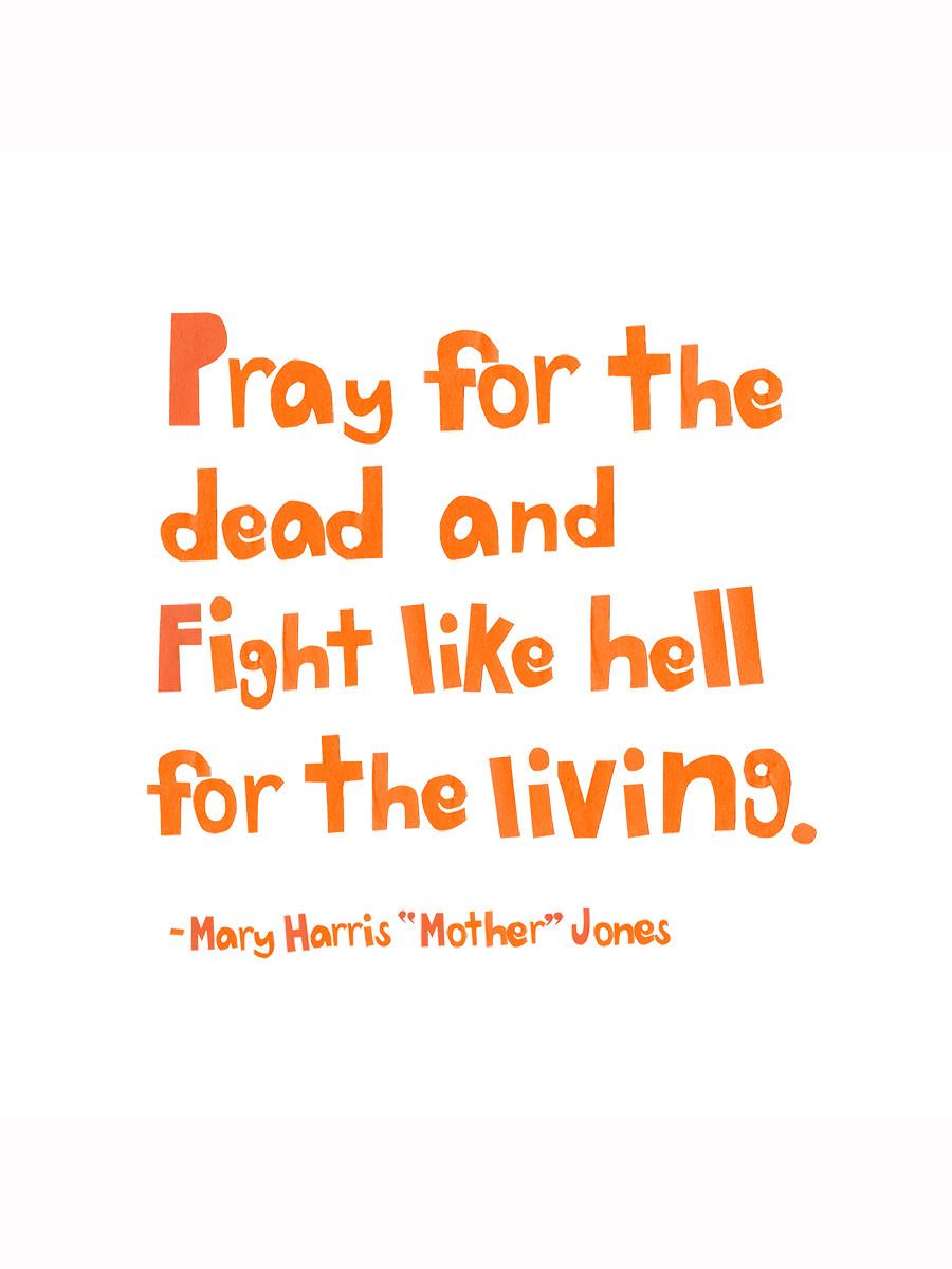 mother jones quote.jpg