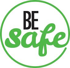Be Safe - Stay Safe
