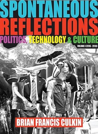 Spontaneous Reflections, Brian Francis Culkin