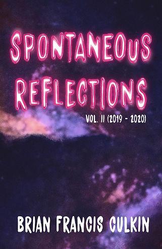 brian francis culkin, spontaneous reflections volume II, brian culkin