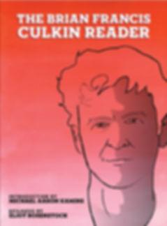 The Brian Francis Culkin Reader, Brian Francis Culkin, Brian Culkin